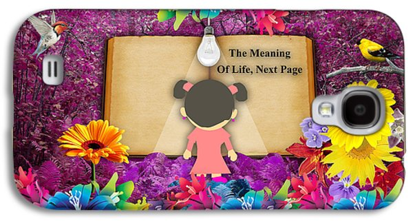 The Meaning Of Life Art Galaxy S4 Case