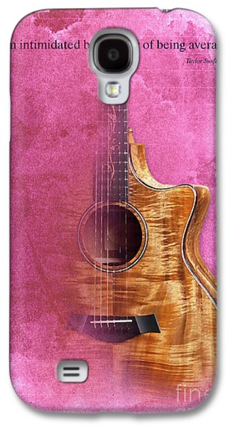 Taylor Inspirational Quote, Acoustic Guitar Original Abstract Art Galaxy S4 Case by Pablo Franchi