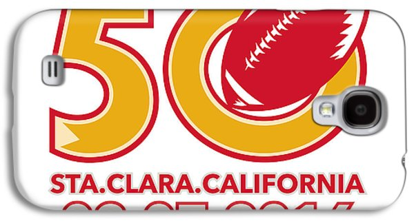 50 Pro Football Championship Santa Clara Galaxy S4 Case by Aloysius Patrimonio