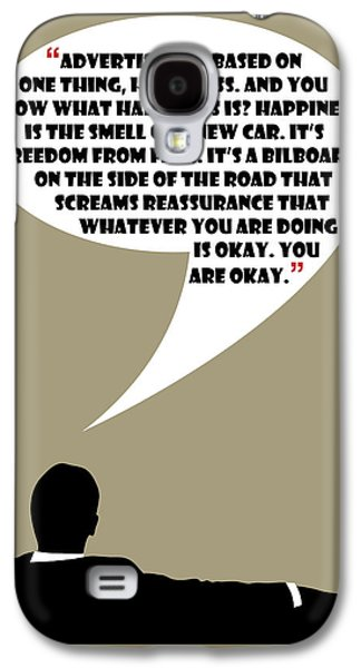 Advertising Is Happiness - Mad Men Poster Don Draper Quote Galaxy S4 Case
