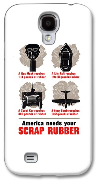 America Needs Your Scrap Rubber Galaxy S4 Case by War Is Hell Store