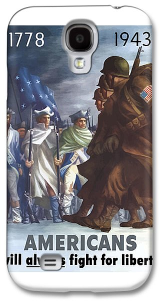 Americans Will Always Fight For Liberty Galaxy S4 Case by War Is Hell Store