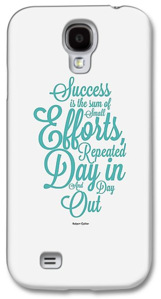 Success Inspirational Quotes Poster Galaxy S4 Case by Lab No 4 - The Quotography Department