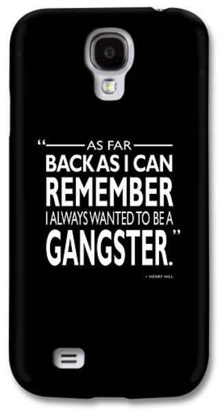 Ever Since I Can Remember Galaxy S4 Case by Mark Rogan