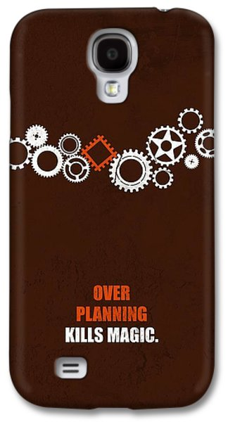 Over Planning Kills Magic Inspirational Quotes Poster Galaxy S4 Case