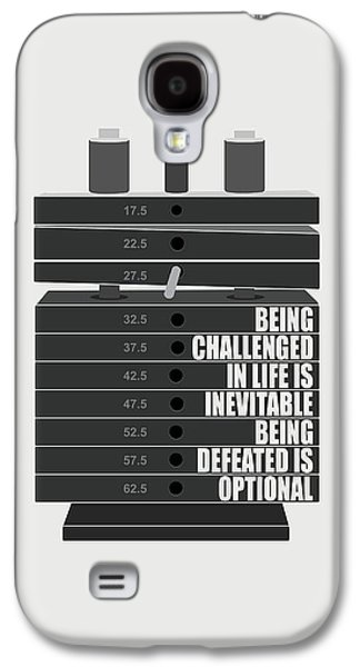 Being Challenged In Life Is Inevitable Being Defeated Is Optional Gym Motivational Quotes Poster Galaxy S4 Case by Lab No 4