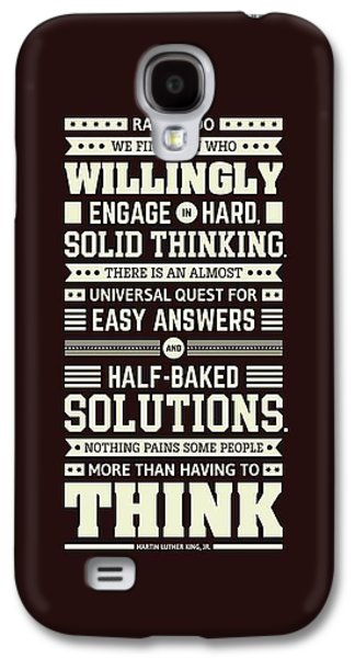 Lab No. 4 Rarely Do We Find Martin Luther King, Jr. Inspirational Quote Galaxy S4 Case