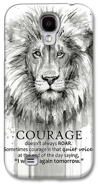 Lion Galaxy S4 Case - Lion Courage Motivational Quote Watercolor Animal by Olga Shvartsur