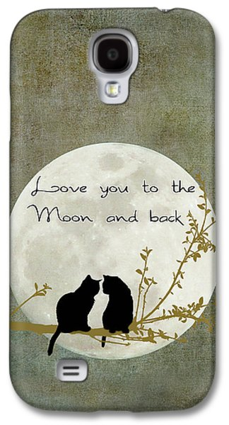 Love You To The Moon And Back Galaxy S4 Case by Linda Lees