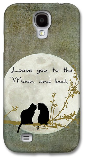 Cat Galaxy S4 Case - Love You To The Moon And Back by Linda Lees