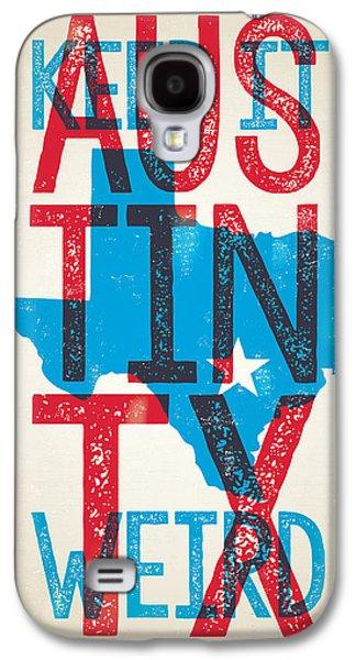 Austin Texas - Keep Austin Weird Galaxy S4 Case by Jim Zahniser