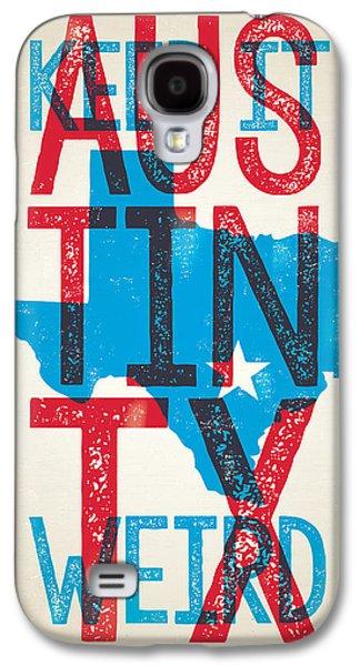 Austin Texas - Keep Austin Weird Galaxy S4 Case