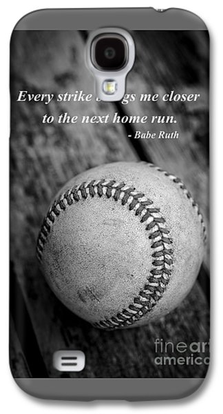 Babe Ruth Baseball Quote Galaxy S4 Case