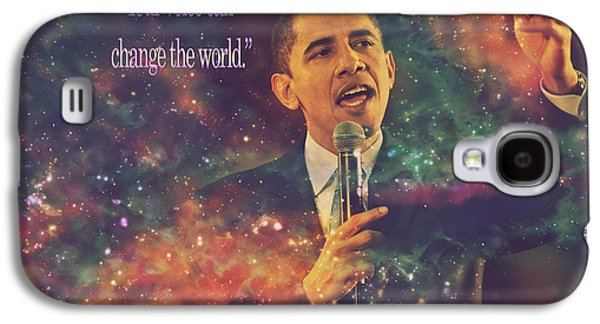 Barack Obama Quote Digital Artwork Galaxy S4 Case by Georgeta Blanaru
