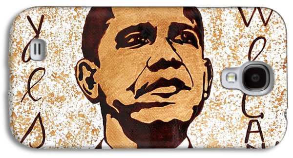 Barack Obama Words Of Wisdom Coffee Painting Galaxy S4 Case by Georgeta  Blanaru