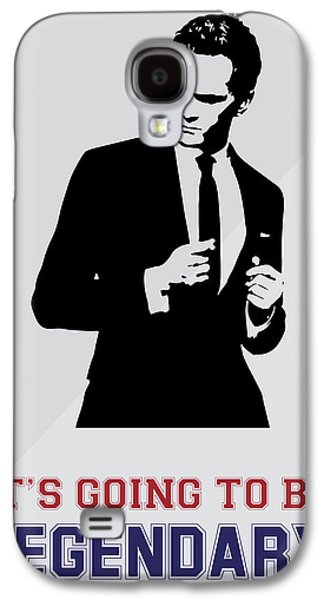 Barney Stinson Poster How I Met Your Mother - It's Going To Be Legendary Galaxy S4 Case