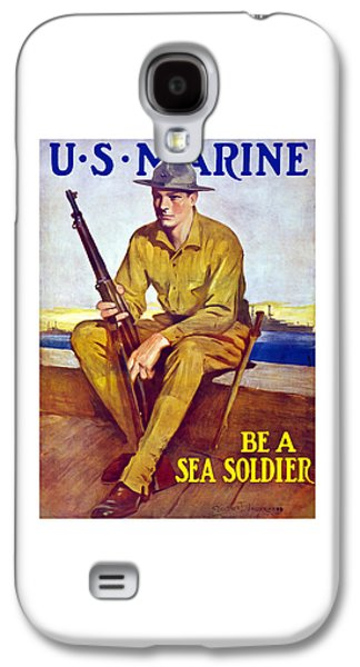 Be A Sea Soldier - Us Marine Galaxy S4 Case by War Is Hell Store