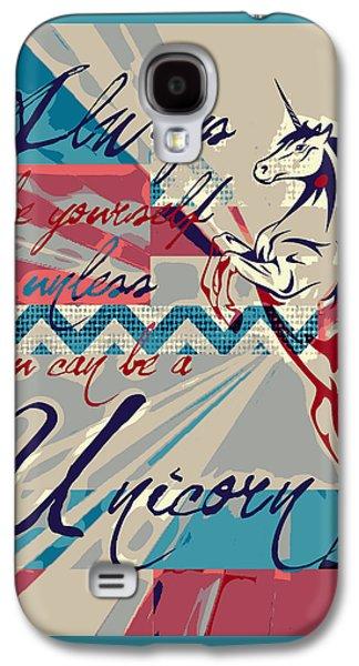 Be A Unicorn 1 Galaxy S4 Case