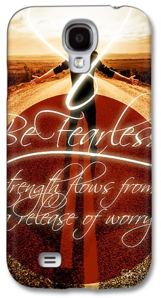 Be Fearless Strength Flows From A Release Of Worry Galaxy S4 Case by Jorgo Photography - Wall Art Gallery