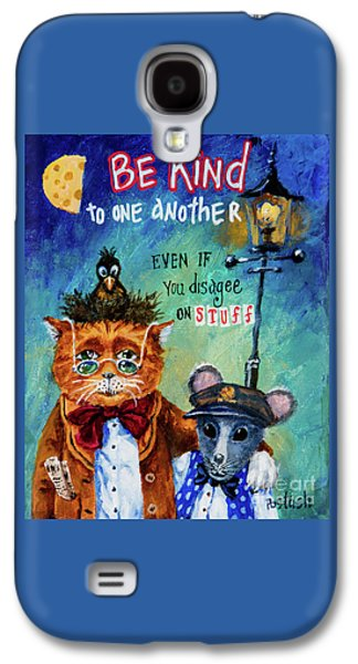 Be Kind Galaxy S4 Case