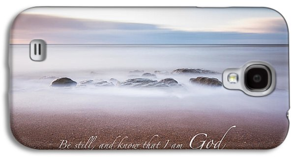 Be Still And Know That I Am God Galaxy S4 Case