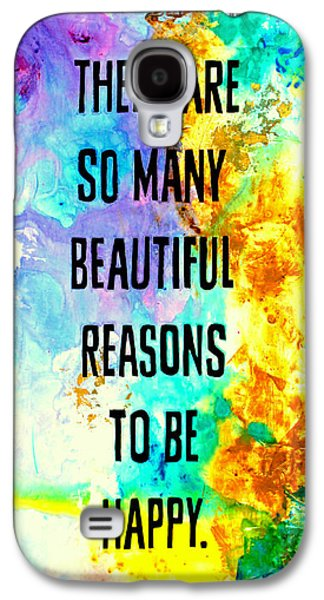 Beautiful Reasons Galaxy S4 Case by Ivan Guaderrama