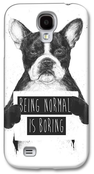 Dog Galaxy S4 Case - Being Normal Is Boring by Balazs Solti