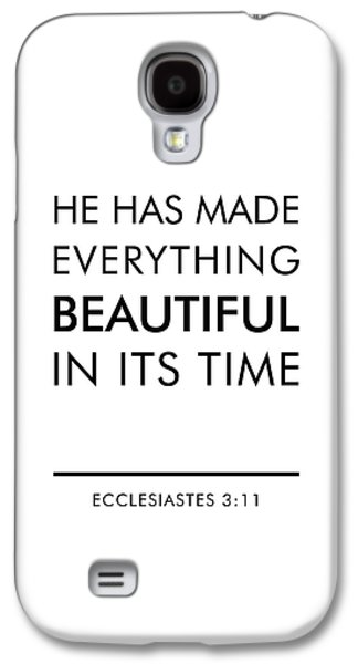 Bible Verses Art - Ecclesiates 3 11 Galaxy S4 Case