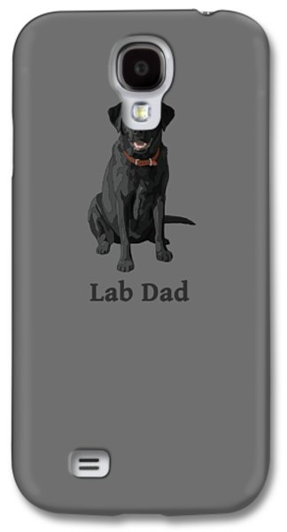 Black Labrador Retriever Lab Dad Galaxy S4 Case