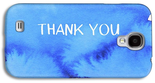 Bold Blue And White Watercolor Thank You- Art By Linda Woods Galaxy S4 Case