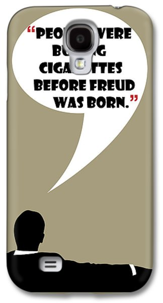 Buying Cigarettes - Mad Men Poster Don Draper Quote Galaxy S4 Case