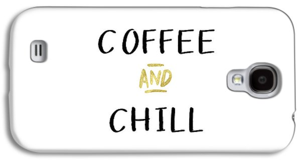 Coffee And Chill-art By Linda Woods Galaxy S4 Case by Linda Woods