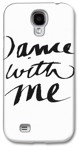 Dance With Me- Art By Linda Woods Galaxy S4 Case