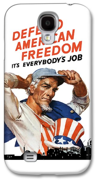 Defend American Freedom It's Everybody's Job Galaxy S4 Case by War Is Hell Store