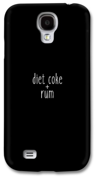 Diet Coke And Rum Galaxy S4 Case