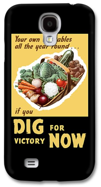 Dig For Victory Now Galaxy S4 Case by War Is Hell Store
