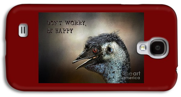 Don't Worry  Be Happy Galaxy S4 Case