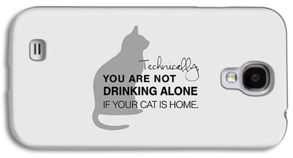 Drinking With Cats Galaxy S4 Case by Nancy Ingersoll