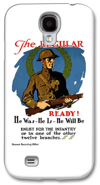 The Regular - Enlist For The Infantry Galaxy S4 Case by War Is Hell Store