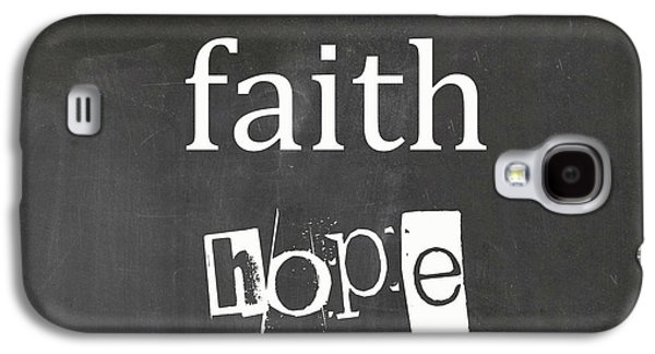 Faith, Hope And Love Galaxy S4 Case by Suzanne Carter