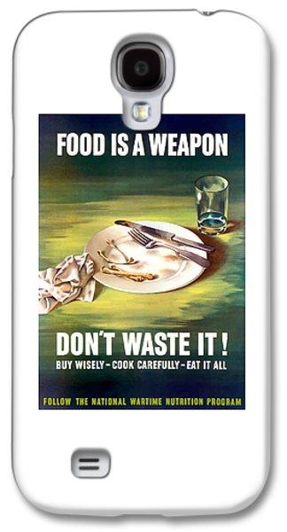 Food Is A Weapon -- Ww2 Propaganda Galaxy S4 Case