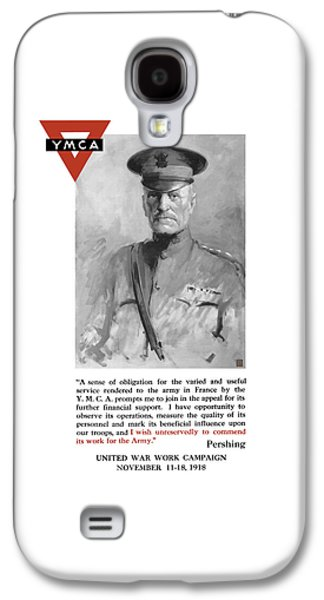 General Pershing - United War Works Campaign Galaxy S4 Case