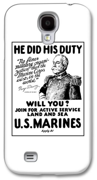 George Dewey - Us Marines Recruiting Galaxy S4 Case by War Is Hell Store
