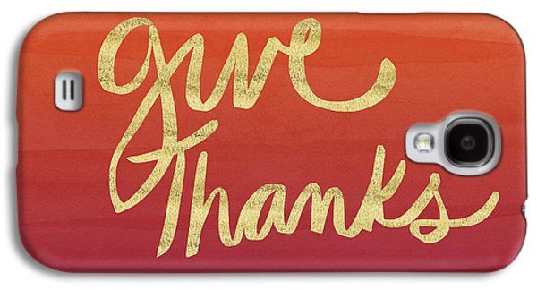 Give Thanks Orange Ombre- Art By Linda Woods Galaxy S4 Case