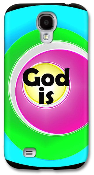 God Is Galaxy S4 Case