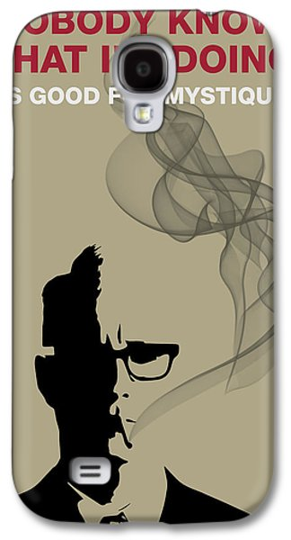 Good For Mystique - Mad Men Poster Roger Sterling Quote Galaxy S4 Case