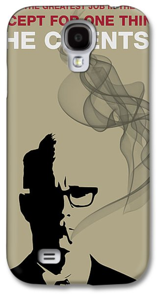 Greatest Job In The World - Mad Men Poster Roger Sterling Quote Galaxy S4 Case