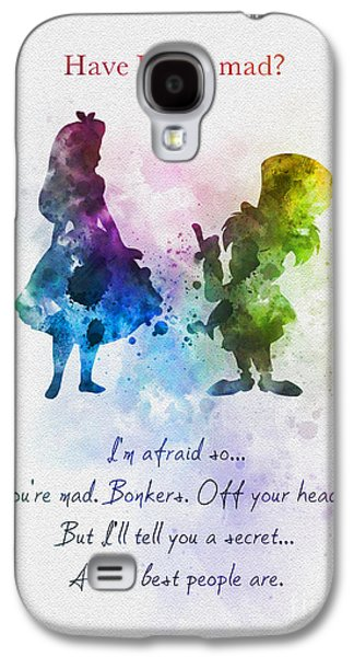 Have I Gone Mad? Galaxy S4 Case by Rebecca Jenkins