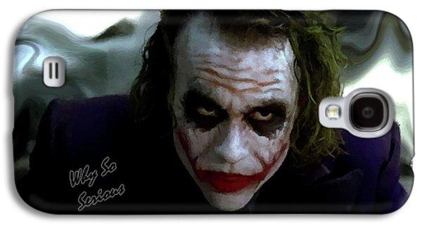 Heath Ledger Joker Why So Serious Galaxy S4 Case