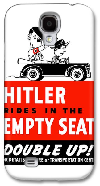 Hitler Rides In The Empty Seat Galaxy S4 Case by War Is Hell Store